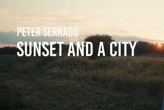Peter Serrado - SunsetAndACity-lyric